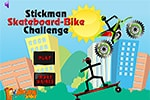 Stickman Skateboard Bike Challenge